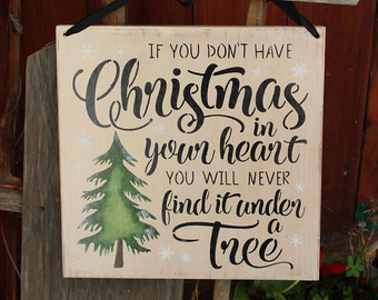 If You Don't Have Christmas in your Heart, You will Never Find it under the Tree | Chapel of ...